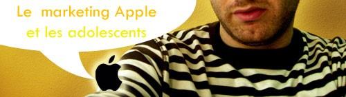 Le Marketing Apple et les adolescents - Bannière par votre serviteur :)