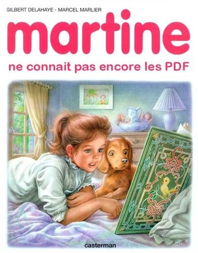 Martine ne connait pas encore les PDF