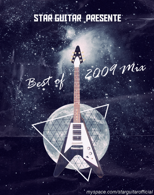 MSM #199 - Star Guitar - Mixtape Best of 2009