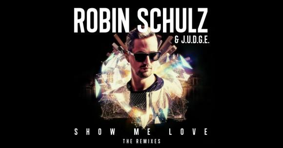 Robin Schulz - Show Me Love - Hugel Remix